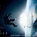 Gravity Movie Quotes