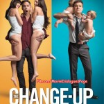 The Change-Up – Quotes
